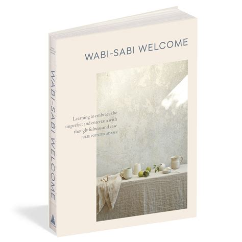 wabi sabi book wabi sabi welcome workman publishing