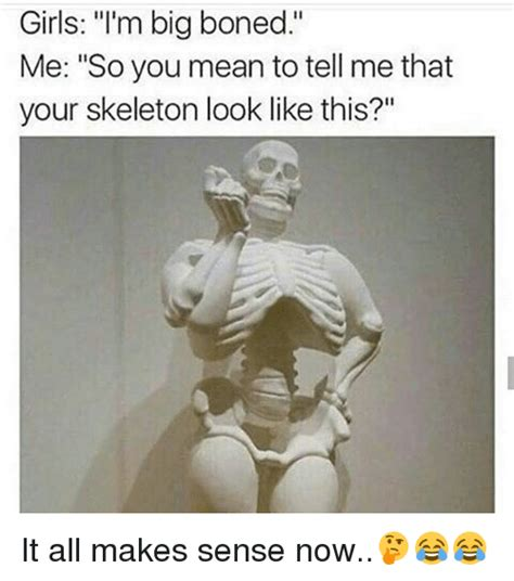 big bones 25 best memes about so you to tell me so you to tell me memes