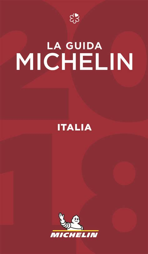 italia la guida 97 presentata la guida michelin 2018 con le nuove stelle della ristorazione