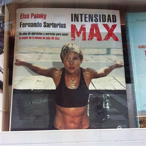 intensidad max un plan de ejercicios y nutricion para sacar lo mejor de ti misma en solo 90 dias libro e pdf descargar gratis intensidad max o plan de fitness en 90 d 237 as con elsa pataky