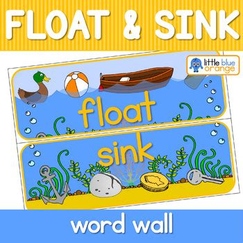 Another Word For Sink by Float And Sink Word Wall By Blue Orange Tpt