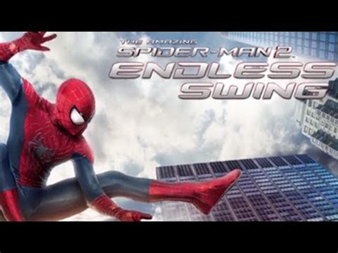 the amazing spider man endless swing the amazing spider man 2 endless swing gameplay youtube