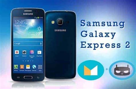 themes samsung galaxy express unofficial cyanogenmod 13 android 6 0 for galaxy express