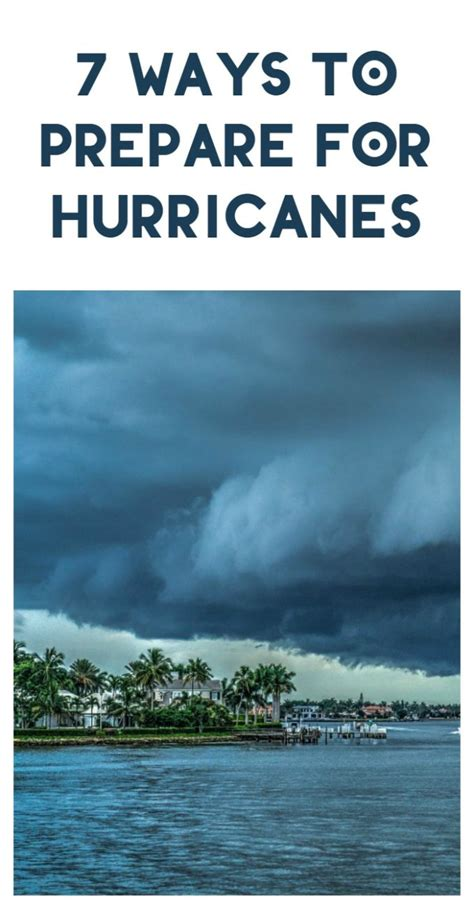 7 Ways To Prepare For by 7 Ways To Get Ready For The Of Hurricane Season