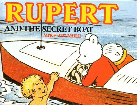 the boat a novel books rupert the secret boat rupert book guild publishing