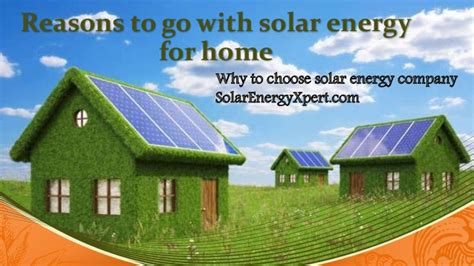 how to go solar at home reasons to go with solar energy for home
