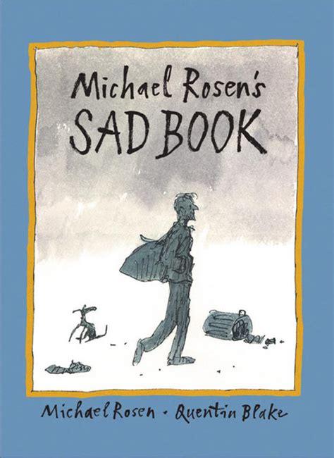 michael rosens sad book 1406317845 what makes funny man michael rosen overwhelmingly melancholy books the guardian
