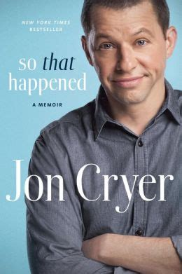 so that happened a memoir books so that happened a memoir by jon cryer 9780698180741