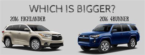 Toyota 4runner Vs Highlander Which Is Bigger Highlander Or 4runner Autos Post