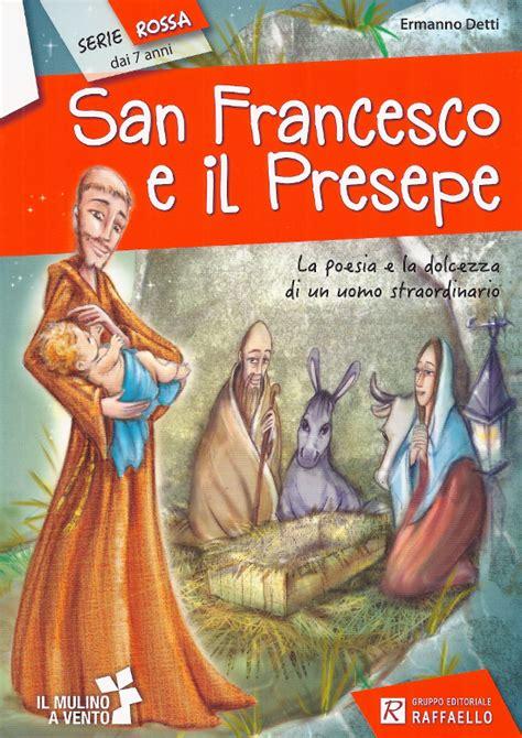 san francesco testo san francesco e il presepe le recensioni di filastrocche it