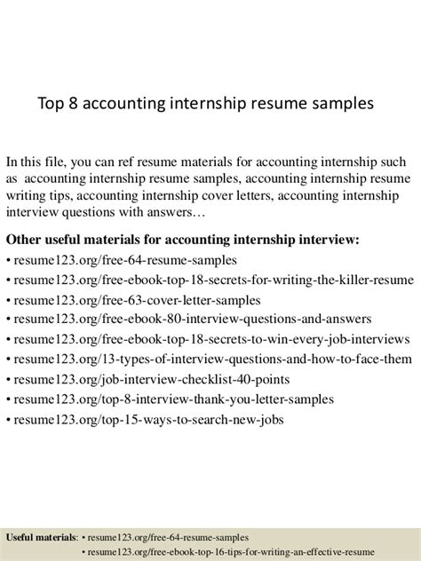 accounting internship resume sles top 8 accounting internship resume sles