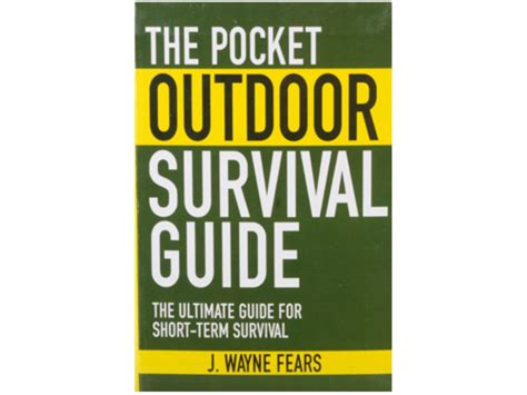 hiking survival on mount books the pocket outdoor survival guide book by j wayne fears