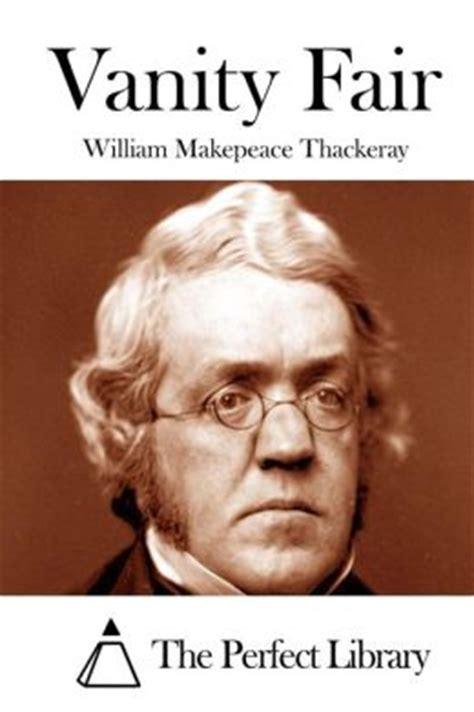 Wm Thackeray Vanity Fair by Vanity Fair By William Makepeace Thackeray 9781512100419