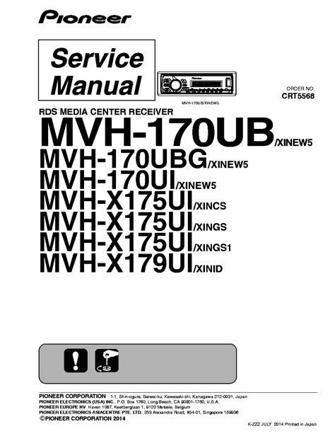 pioneer mvh 170ub 170ubg 170ui x175ui x179ui crt5568 car