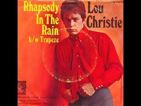 lou christie rhapsody in the rain lou christie rhapsody in the rain lyrics youtube