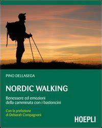 libro north the new nordic nordic walking pino dellasega