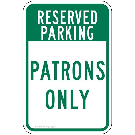 patrons only sign pke 15443 parking reserved