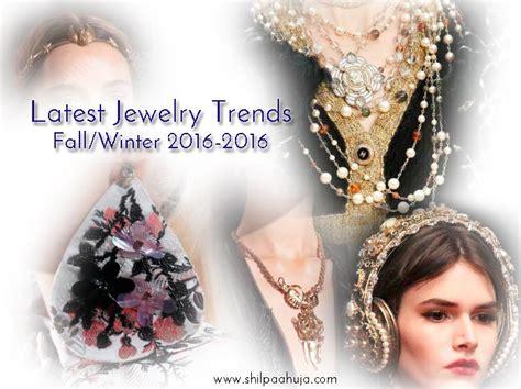 fashion jewelry trend 2015 2016 jewelry trends 2015 fashion jewelry fall winter 2015 2016