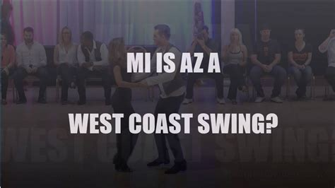 west coast swing you tube west coast swing az 233 leted t 225 nca youtube