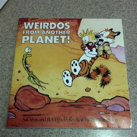 weirdos from another planet weirdos from another planet a calvin and hobbes