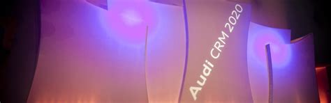 Audi Crm by Audi Crm 2020 Akb Event Show Business