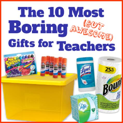 the 10 most boring but awesome gifts for teachers