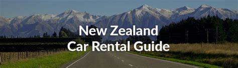 Compare Car Insurance New Zealand by Guide To Renting A Car In New Zealand Vroomvroomvroom