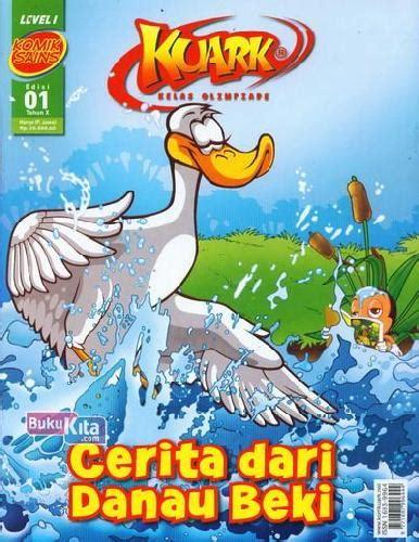 Komik Sains Kuark Level 1 Edisi 4 Tahun Xiii Soal Olimpiade Sains Os bukukita komik sains kuark level 1 tahun x edisi 01