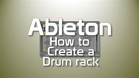 how to make house music in ableton how to create a drum rack in ableton live creating tracks