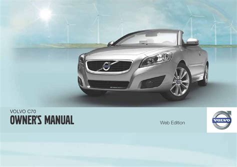 car repair manual download 2007 volvo c70 parental controls service manual 2007 volvo c70 owners manual 2007 volvo