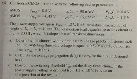 cmos digital integrated circuits previous question papers consider a cmos inverter with the following devic chegg