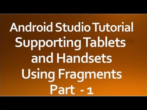 android studio urlconnection tutorial android studio tutorial 43 supporting tablets and