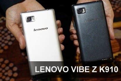 Lenovo Vibe X Dan Vibe Z spesifikasi dan harga lenovo vibe z k910 terbaru