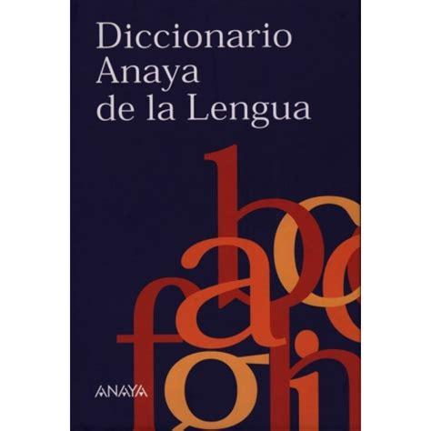 diccionario de la lengua 842460685x diccionario anaya de la lengua dizionari ldz libri it