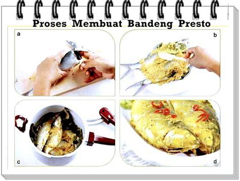 Panci Presto Di Semarang cara membuat bandeng presto masakan nusantara carapedia
