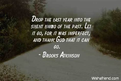god and new year quotes atkinson quote drop the last year into the silent