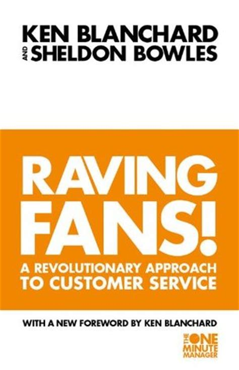 raving fans a 0006530699 raving fans by kenneth h blanchard reviews discussion bookclubs lists