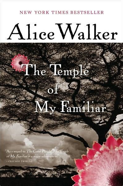 the color purple by alice walker 9781453223970 nook the temple of my familiar by alice walker paperback
