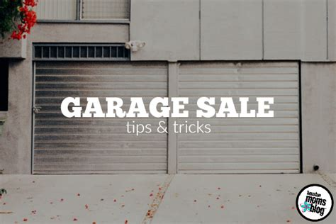 Garage Sale Tips And Tricks by Garage Sale Tips Tricks Houston