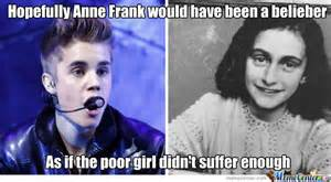 Belieber Meme - anne frank is a belieber by recyclebin meme center