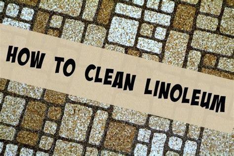 How To Clean A Linoleum Floor by How To Clean Linoleum Clean It Floors