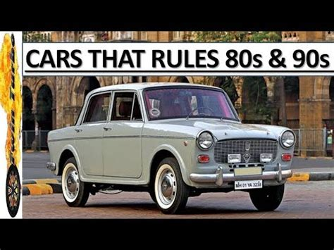 Popular Cars In The 90s by 80s 90s Indian Popular Cars Indian Cars History 90s