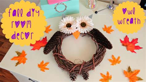 home made fall decorations diy fall room decor owl wreath youtube