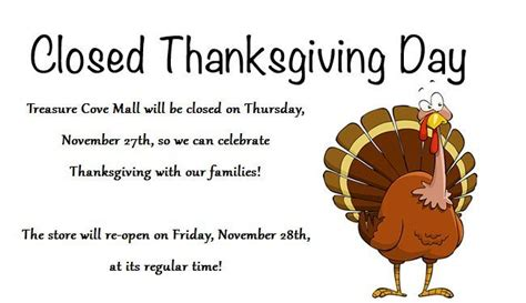 Thanksgiving Is Tomorrow To Celebrate I Will Be by This Is Just A Reminder That We Will Be Closed