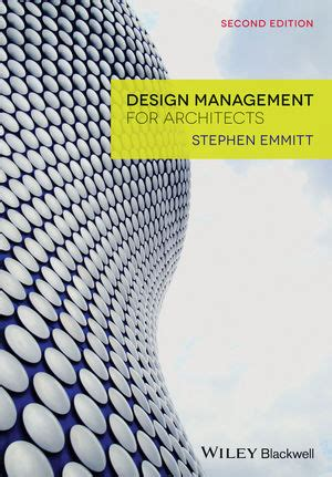 design management for architects 2nd edition wiley design management for architects 2nd edition