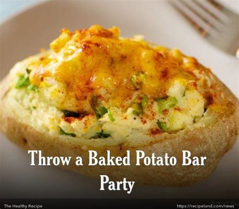 ideas for baked potato bar toppings throw a baked potato bar party taters pinterest
