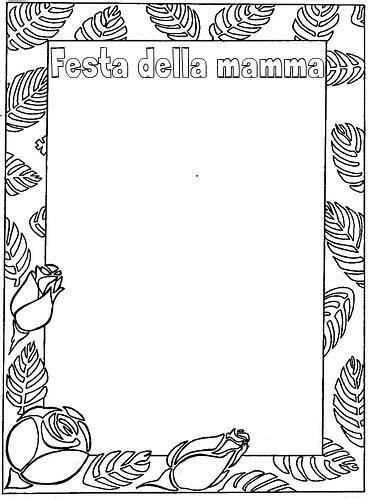 cornici da disegnare cornice festa della mamma disegno da colorare gratis