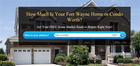 what is my house worth what is my home worth fort wayne real estate