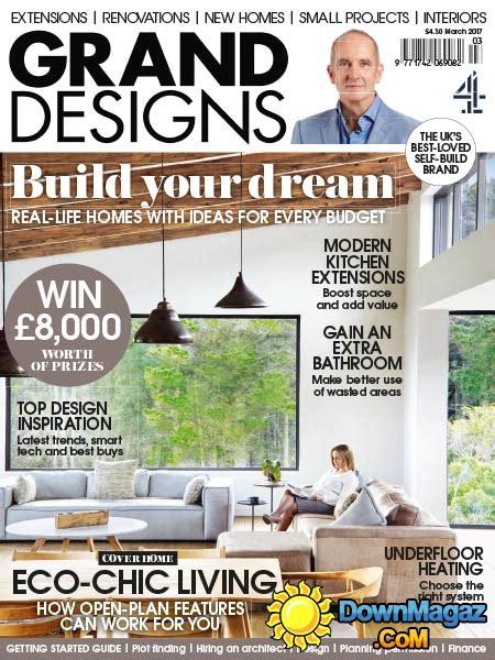 home and design magazine uk grand designs uk 03 2017 187 download pdf magazines