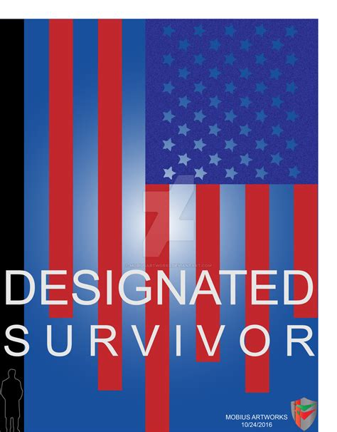 designated survivor poster designated survivor artwork by mobiusartworks on deviantart
